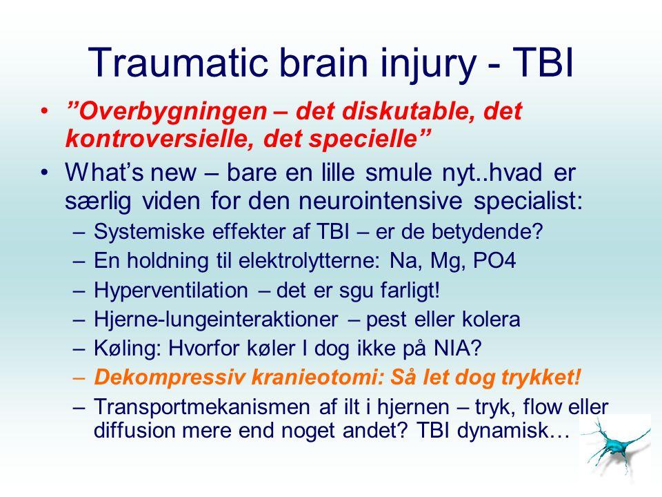 Traumatic brain injury - TBI