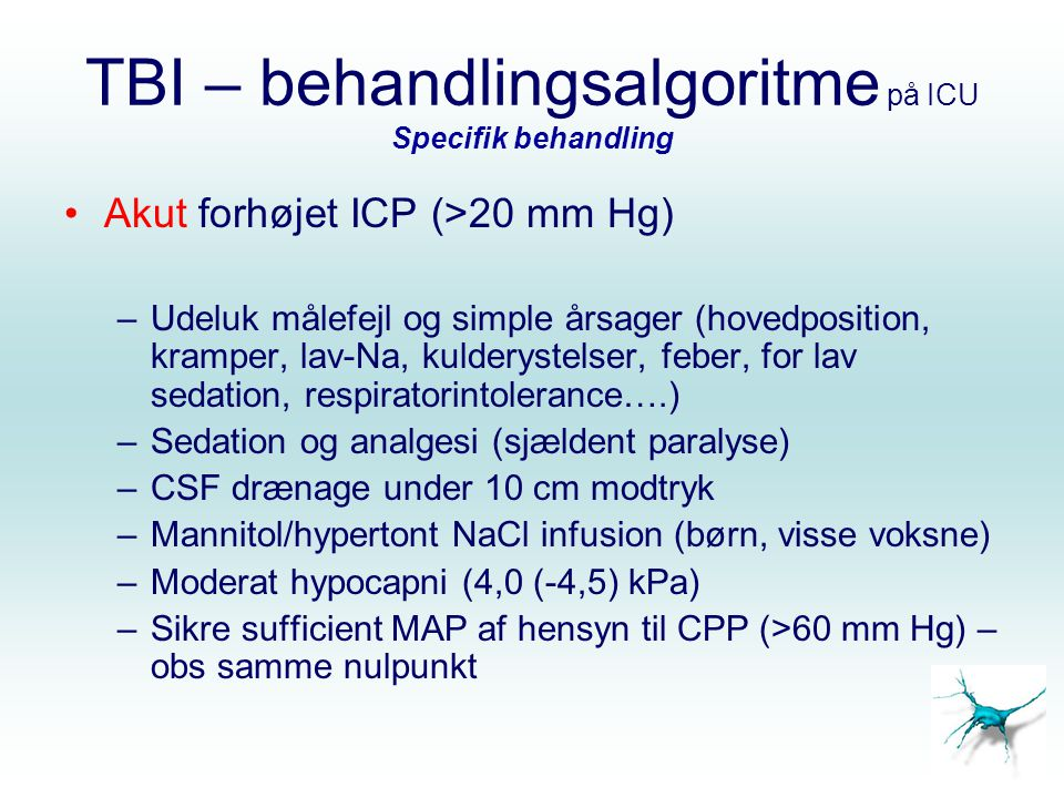 TBI – behandlingsalgoritme på ICU Specifik behandling