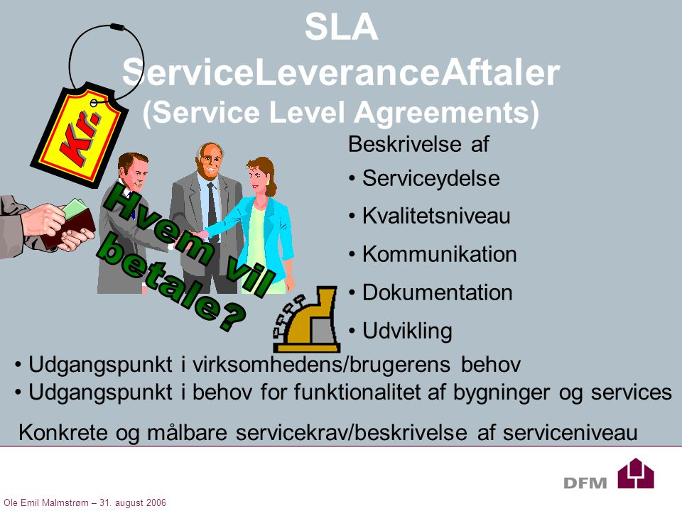 SLA ServiceLeveranceAftaler (Service Level Agreements)