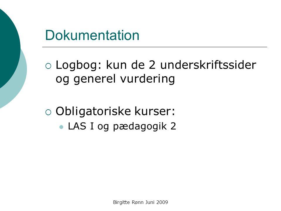 Dokumentation Logbog: kun de 2 underskriftssider og generel vurdering