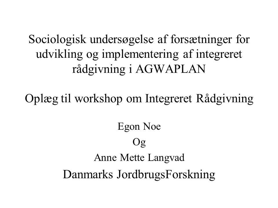 Egon Noe Og Anne Mette Langvad Danmarks JordbrugsForskning
