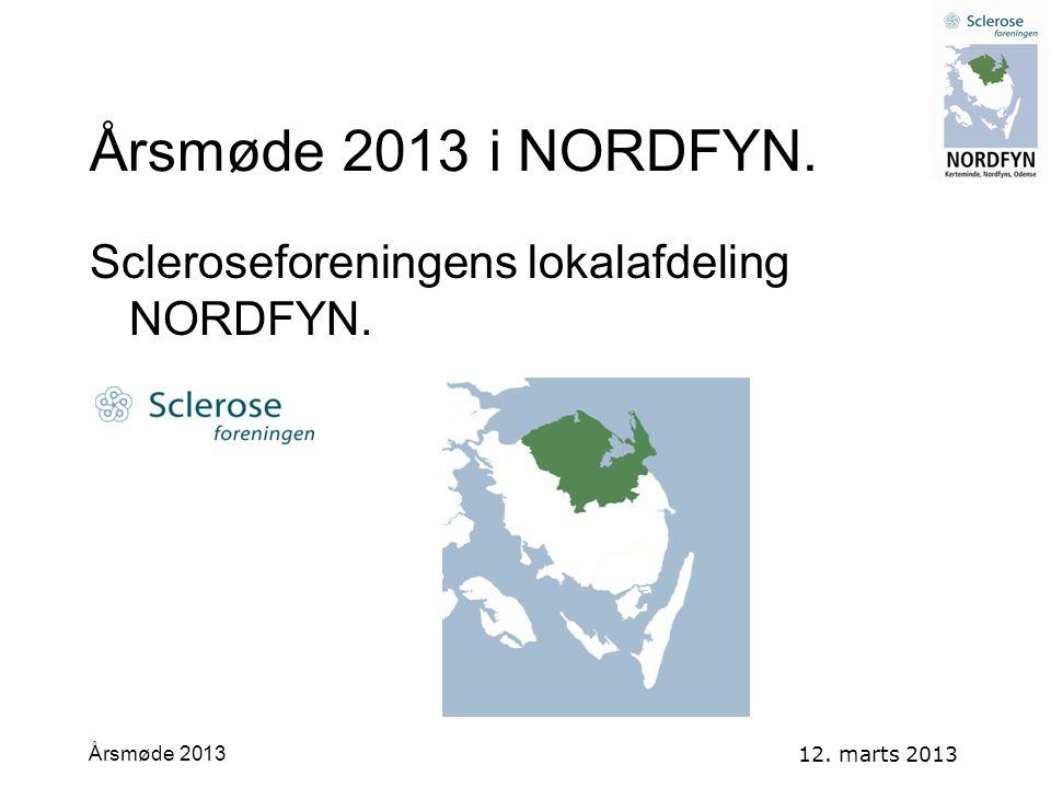 Årsmøde 2013 i NORDFYN. Scleroseforeningens lokalafdeling NORDFYN.