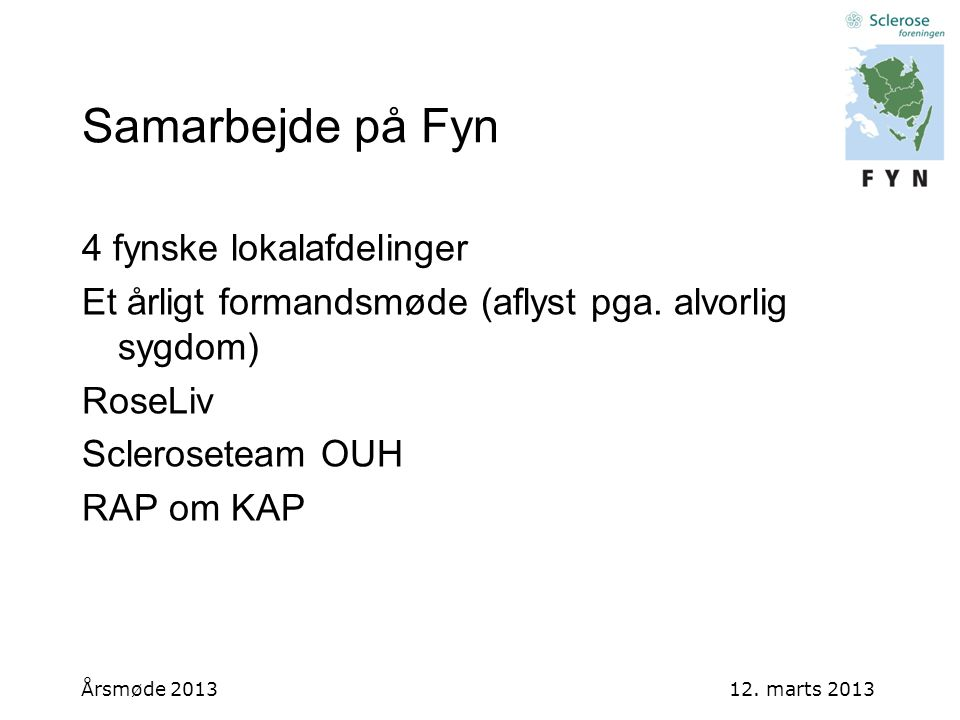 Samarbejde på Fyn 4 fynske lokalafdelinger