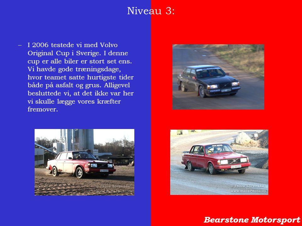 Niveau 3: Bearstone Motorsport