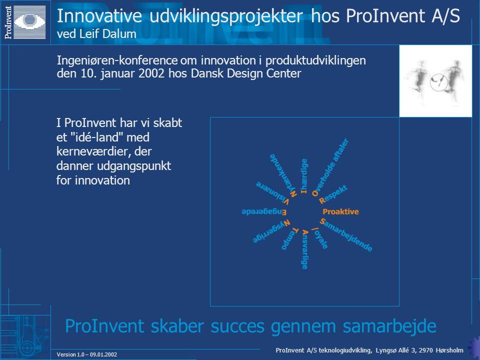 Innovative udviklingsprojekter hos ProInvent A/S ved Leif Dalum