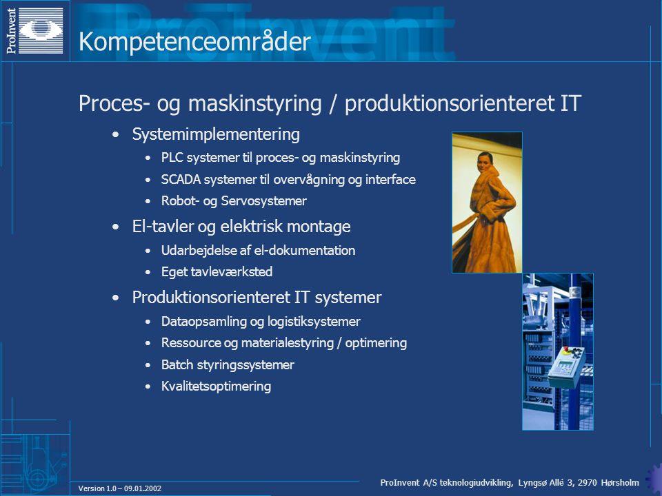 Kompetenceområder Proces- og maskinstyring / produktionsorienteret IT