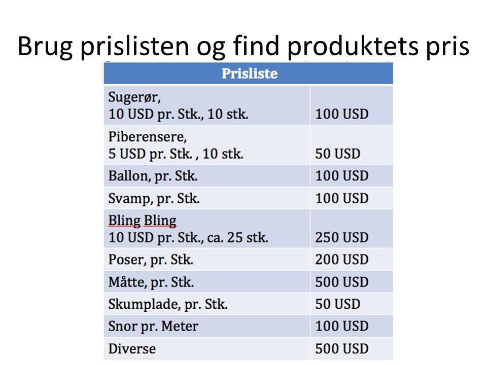Brug prislisten og find produktets pris