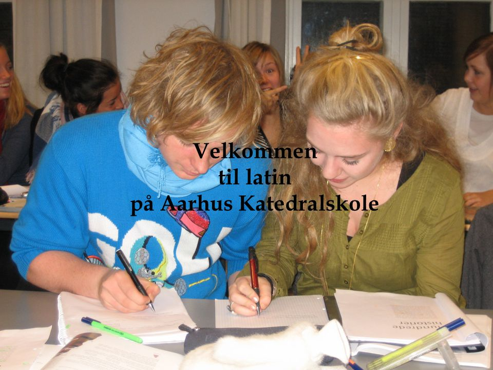 Velkommen til latin på Aarhus Katedralskole