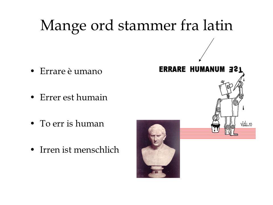 Mange ord stammer fra latin
