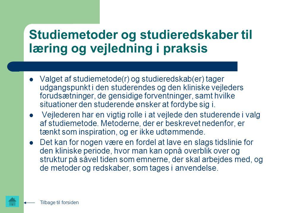 Studiemetoder og studieredskaber til læring og vejledning i praksis