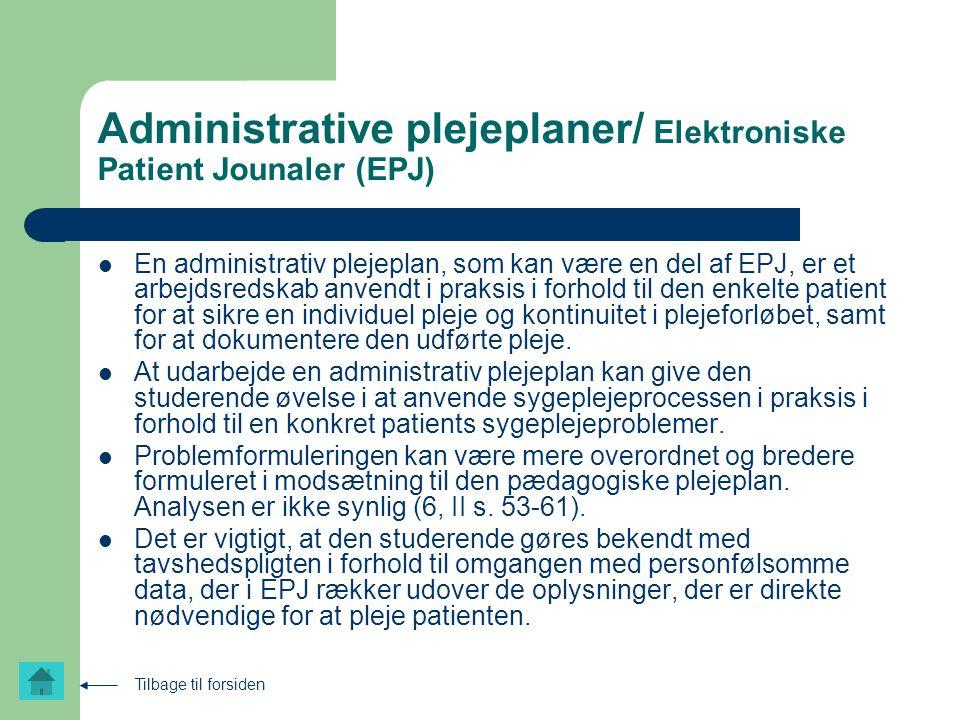 Administrative plejeplaner/ Elektroniske Patient Jounaler (EPJ)