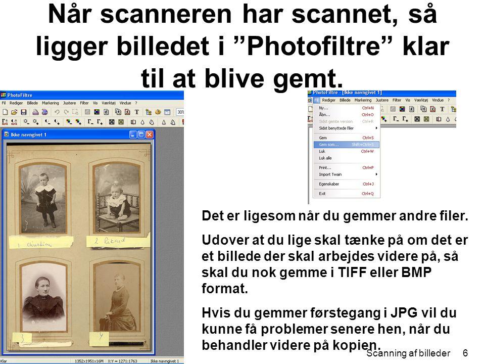 Når scanneren har scannet, så ligger billedet i Photofiltre klar til at blive gemt.
