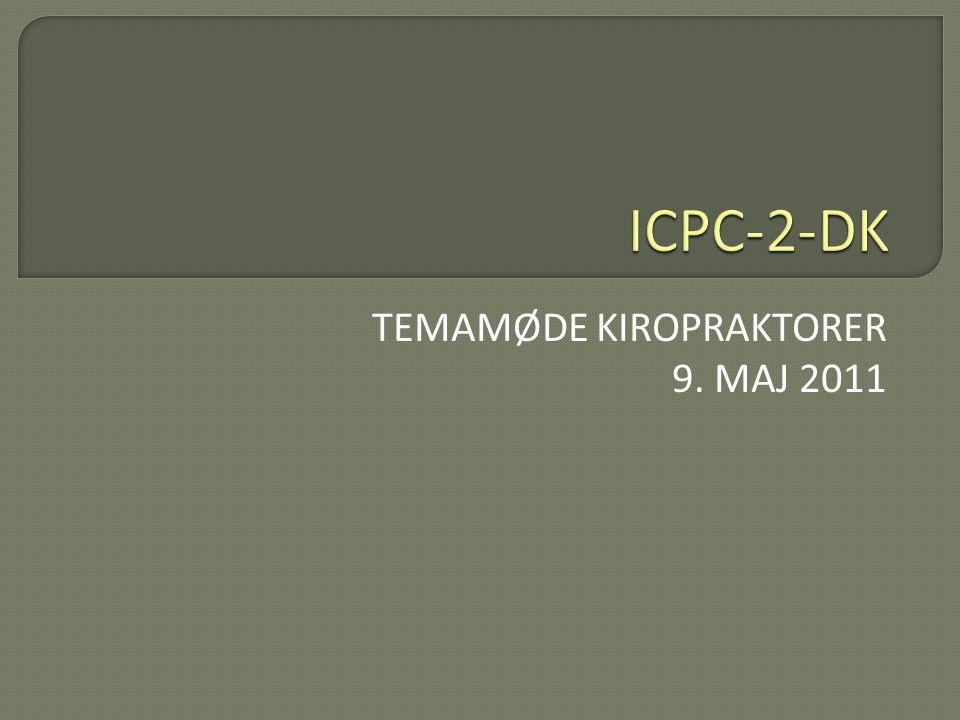 TEMAMØDE KIROPRAKTORER 9. MAJ 2011