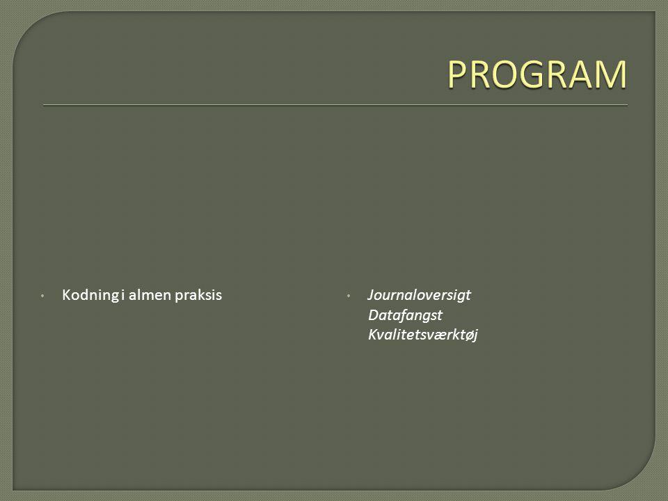 PROGRAM Kodning i almen praksis
