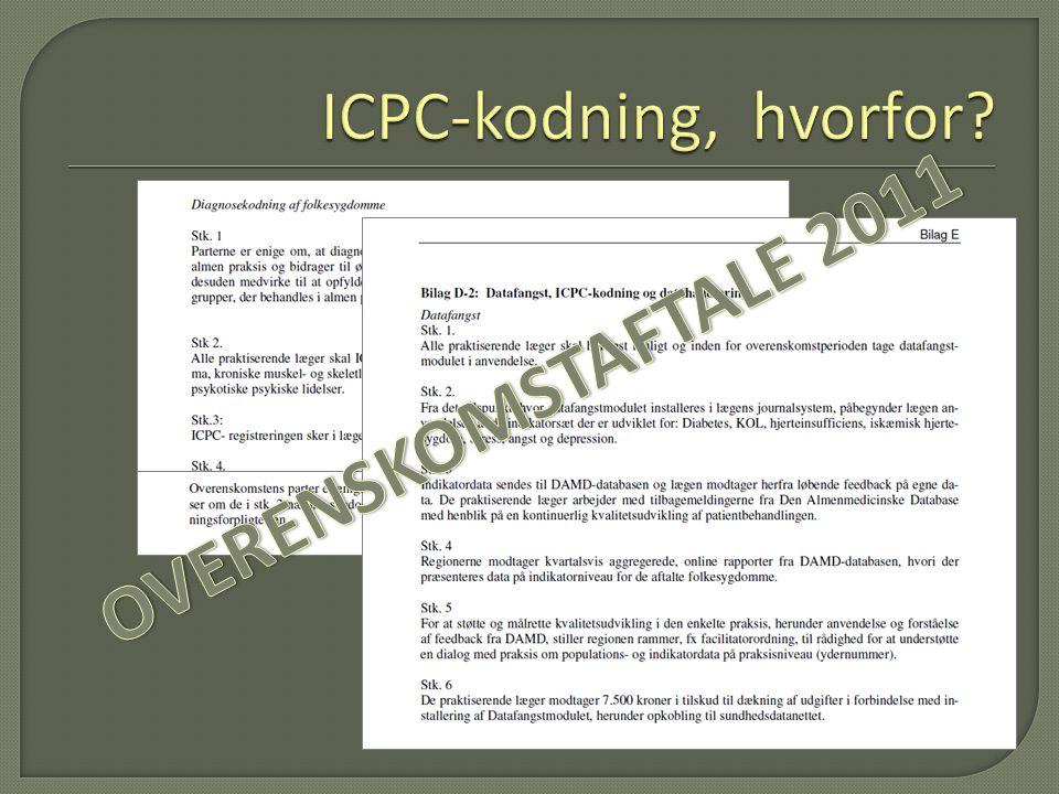 ICPC-kodning, hvorfor OVERENSKOMSTAFTALE 2011