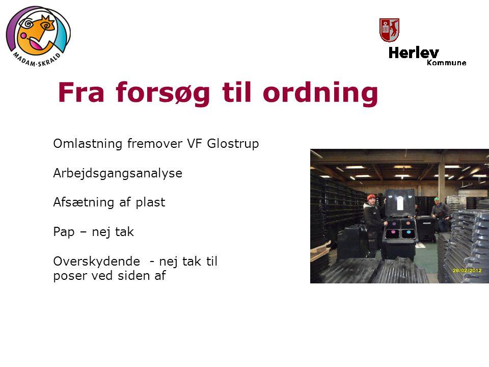 Fra forsøg til ordning Omlastning fremover VF Glostrup