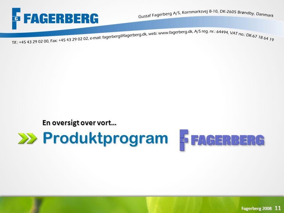 En oversigt over vort… Produktprogram