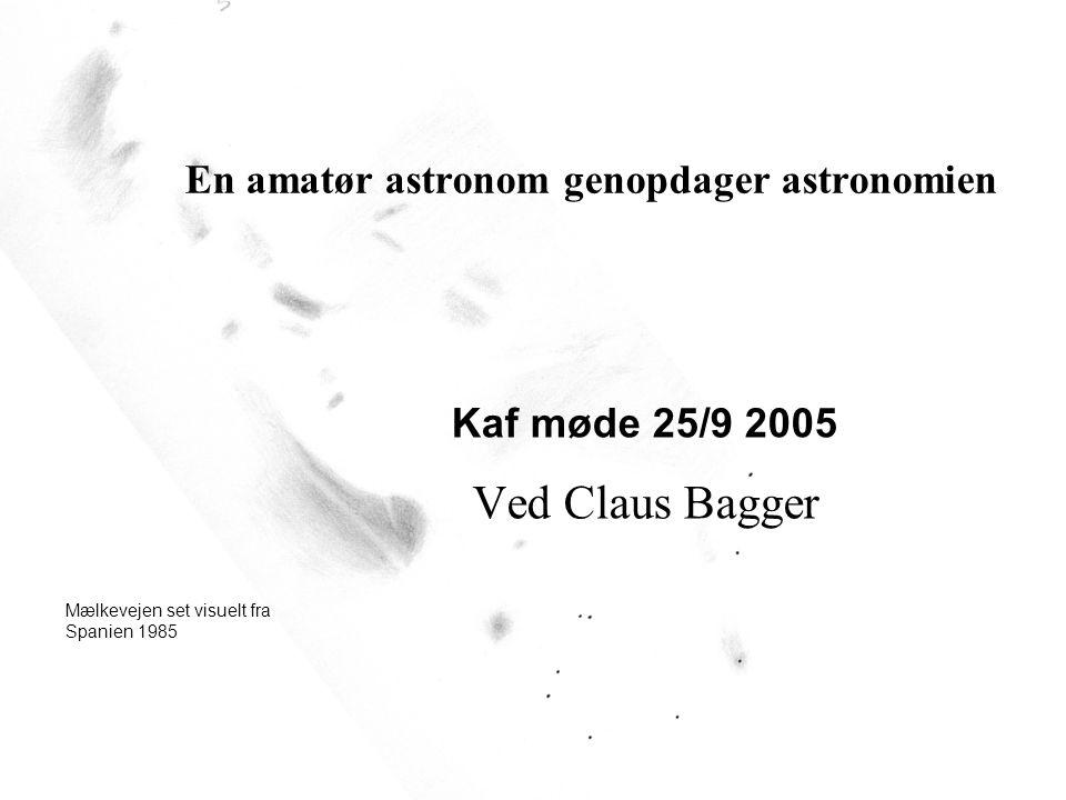 En amatør astronom genopdager astronomien