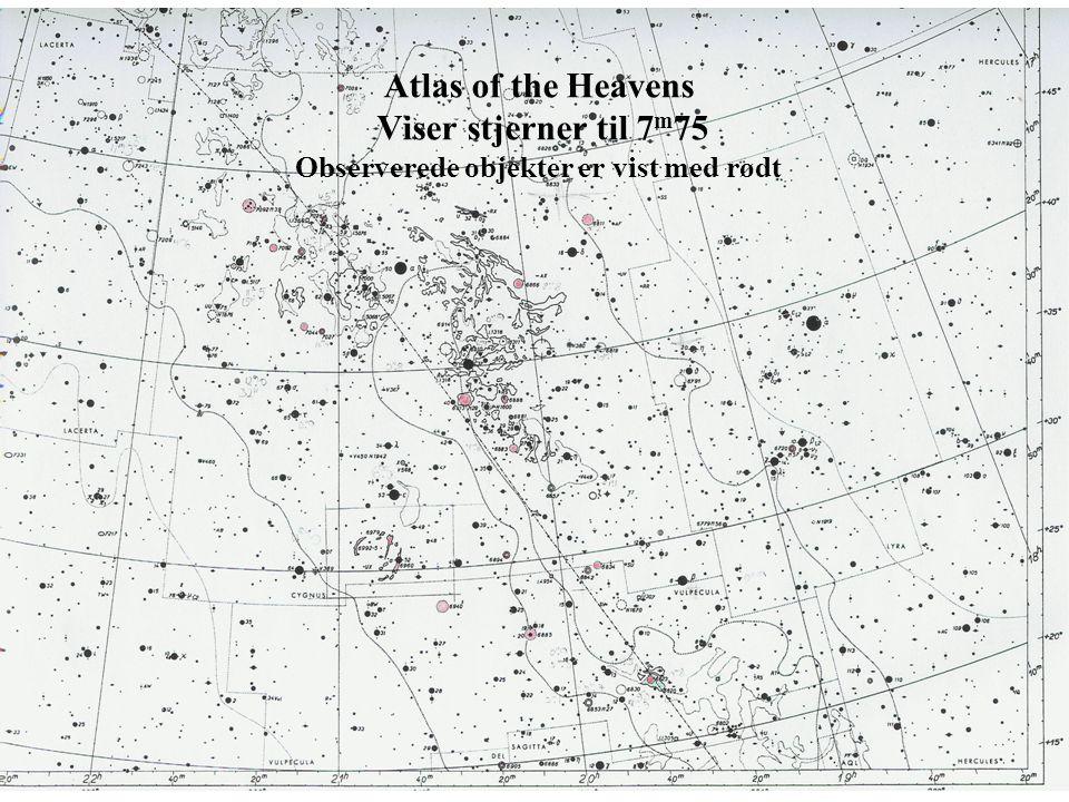 Atlas of the Heavens Viser stjerner til 7m75 Observerede objekter er vist med rødt