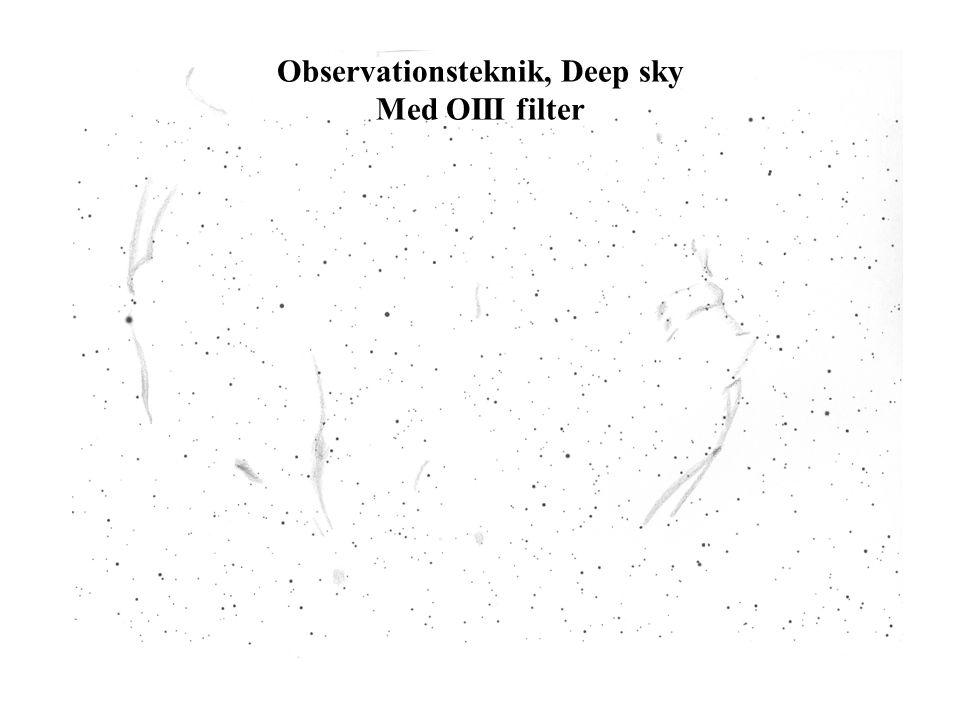 Observationsteknik, Deep sky Med OIII filter