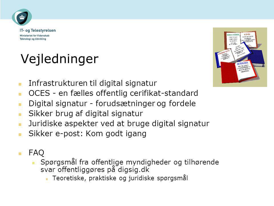 Vejledninger Infrastrukturen til digital signatur