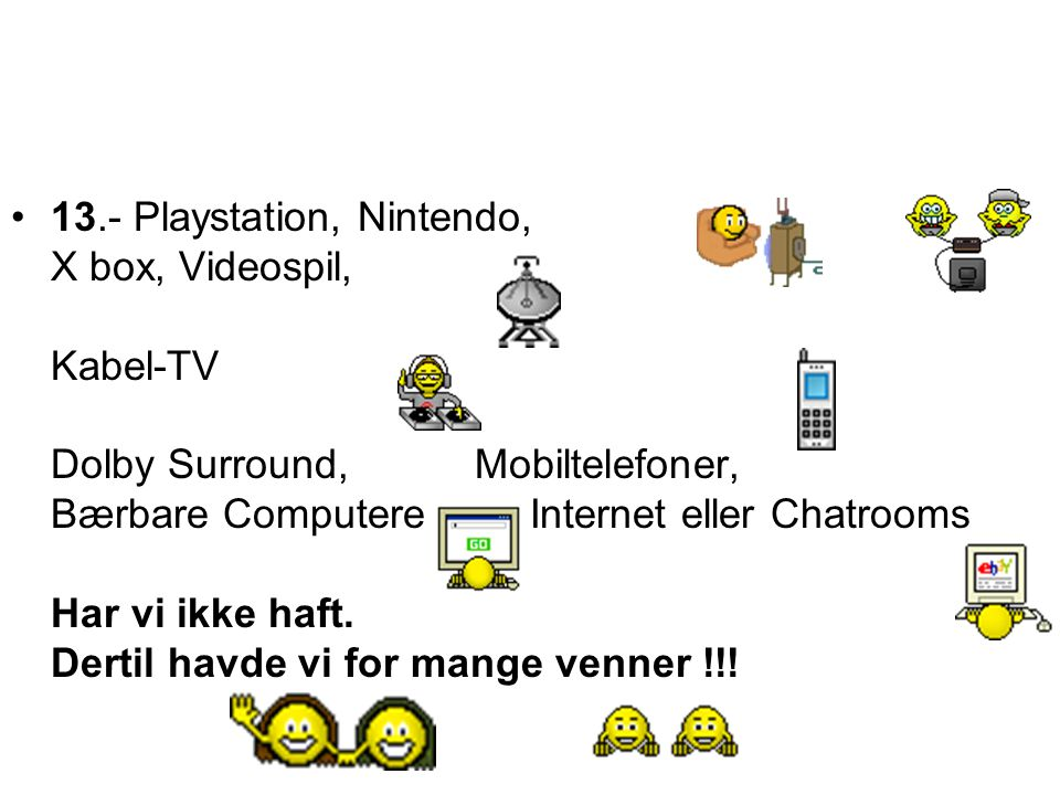 13. - Playstation, Nintendo, X box, Videospil, Kabel-TV