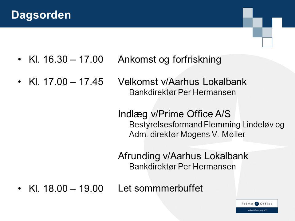 Dagsorden Kl. 16.30 – 17.00. Kl. 17.00 – 17.45. Kl. 18.00 – 19.00. Ankomst og forfriskning.