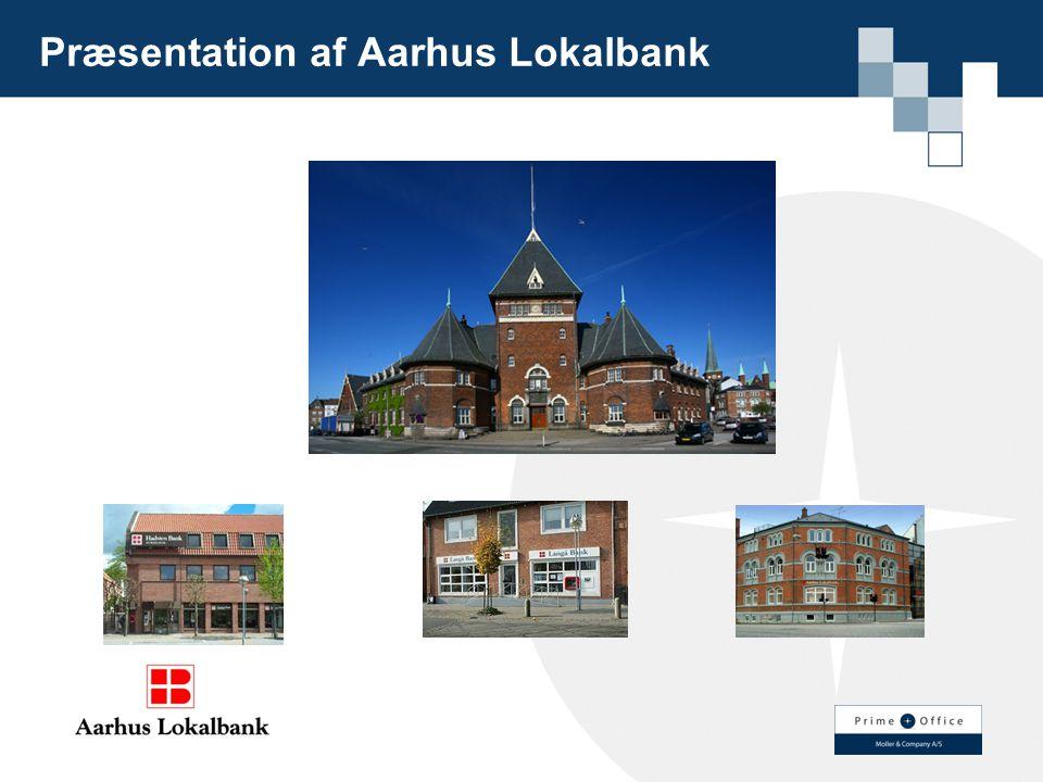 Præsentation af Aarhus Lokalbank