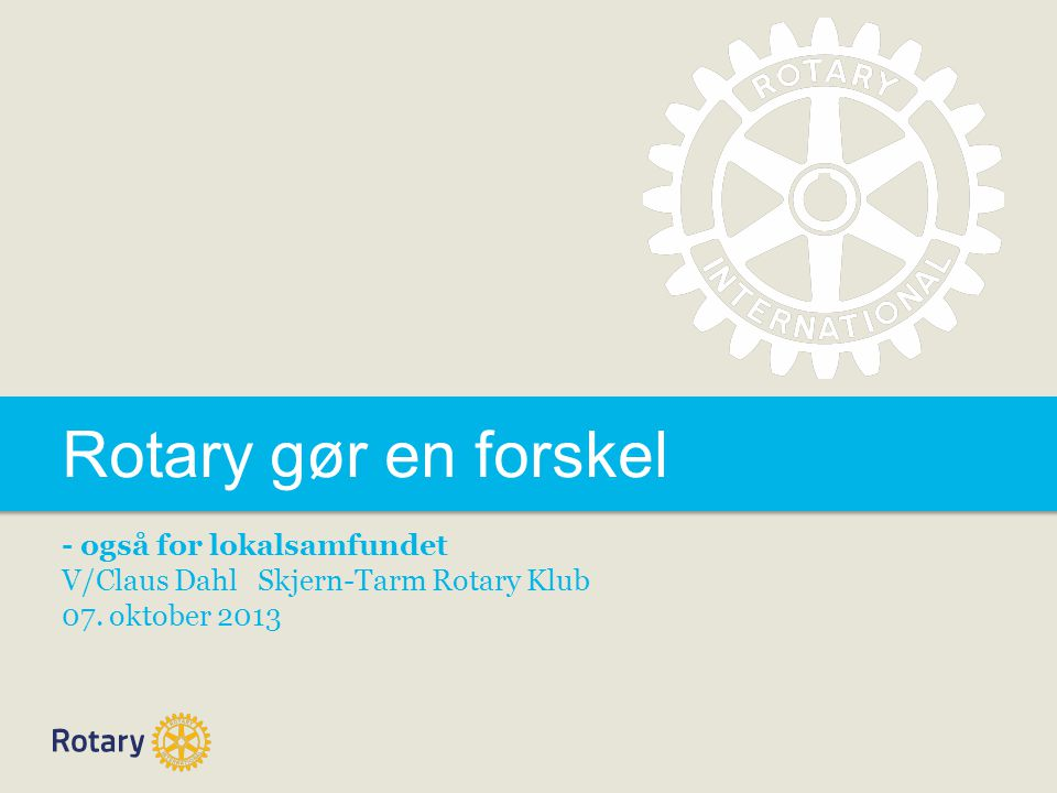 Rotary gør en forskel - også for lokalsamfundet