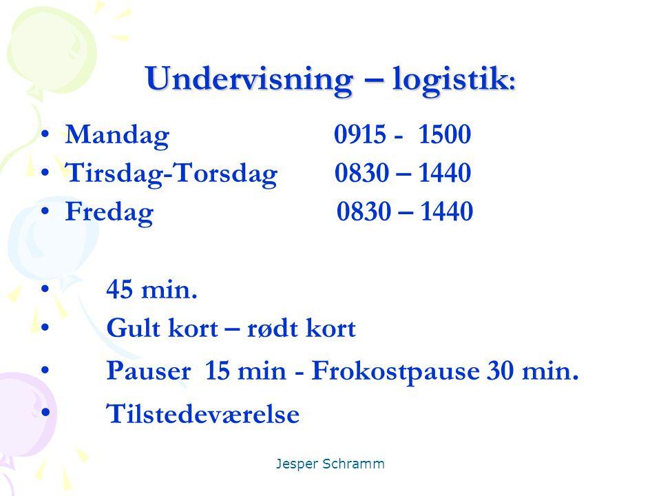 Undervisning – logistik: