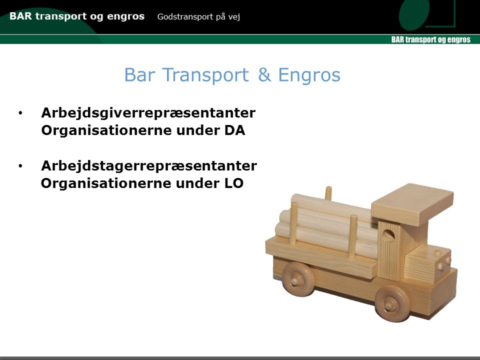 Bar Transport & Engros Arbejdsgiverrepræsentanter