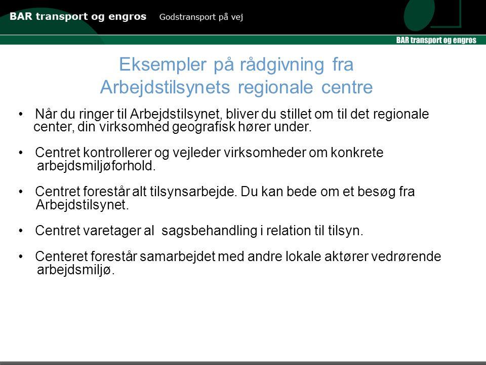 Eksempler på rådgivning fra Arbejdstilsynets regionale centre