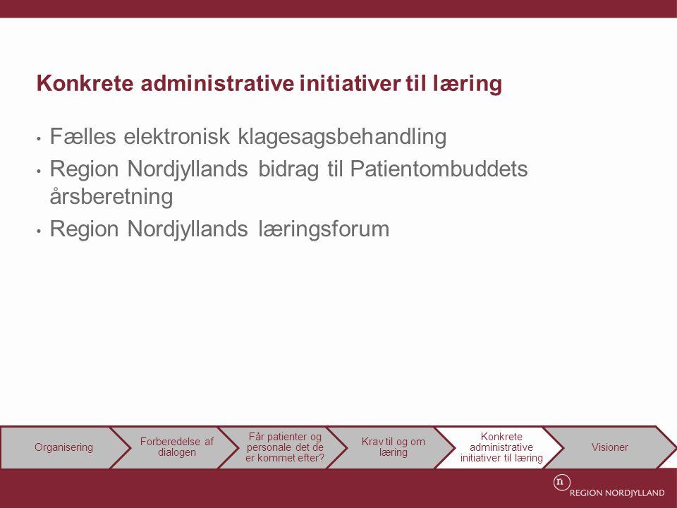 Konkrete administrative initiativer til læring