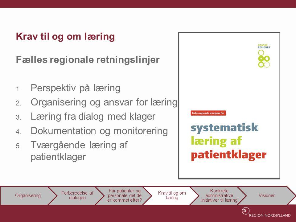 Fælles regionale retningslinjer Perspektiv på læring