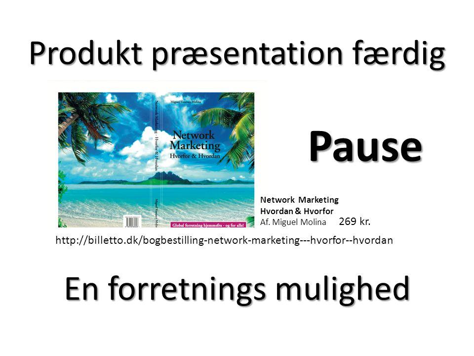 Pause Produkt præsentation færdig En forretnings mulighed 269 kr.
