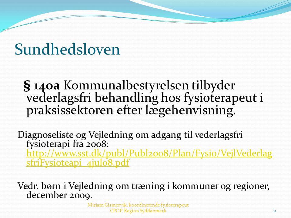 Mirjam Gismervik, koordinerende fysioterapeut CPOP Region Syddanmark