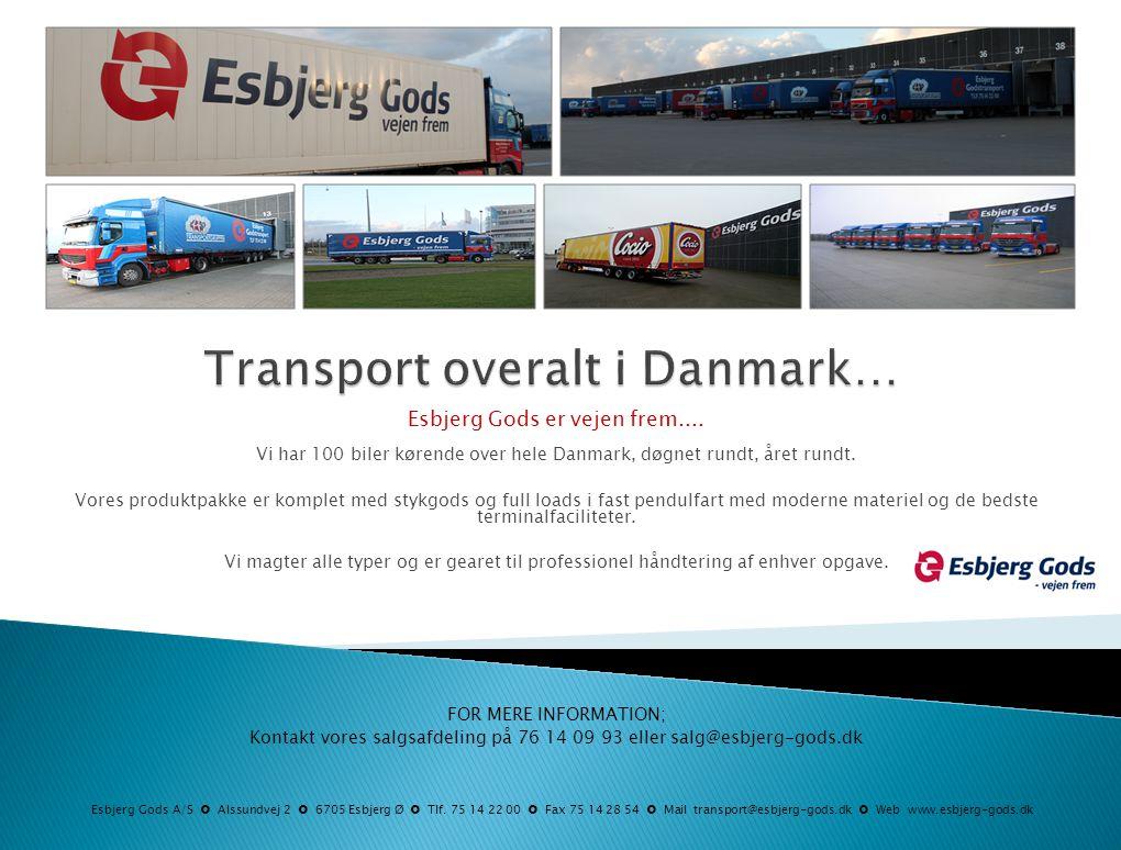 Transport overalt i Danmark…
