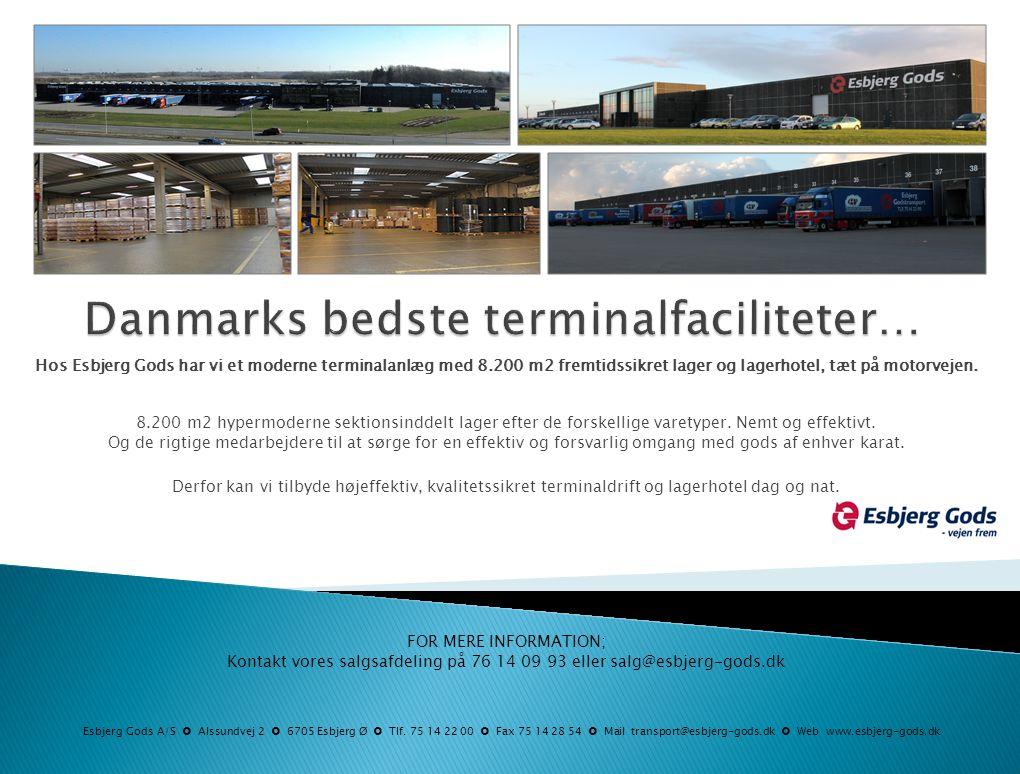 Danmarks bedste terminalfaciliteter…