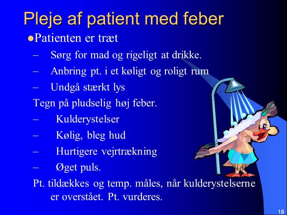 Pleje af patient med feber