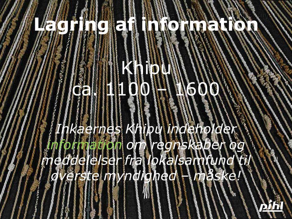 Lagring af information Khipu ca
