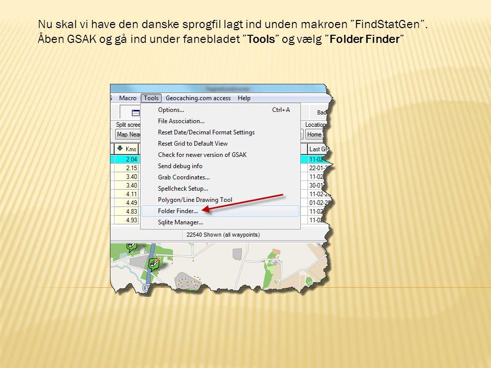 Nu skal vi have den danske sprogfil lagt ind unden makroen FindStatGen .