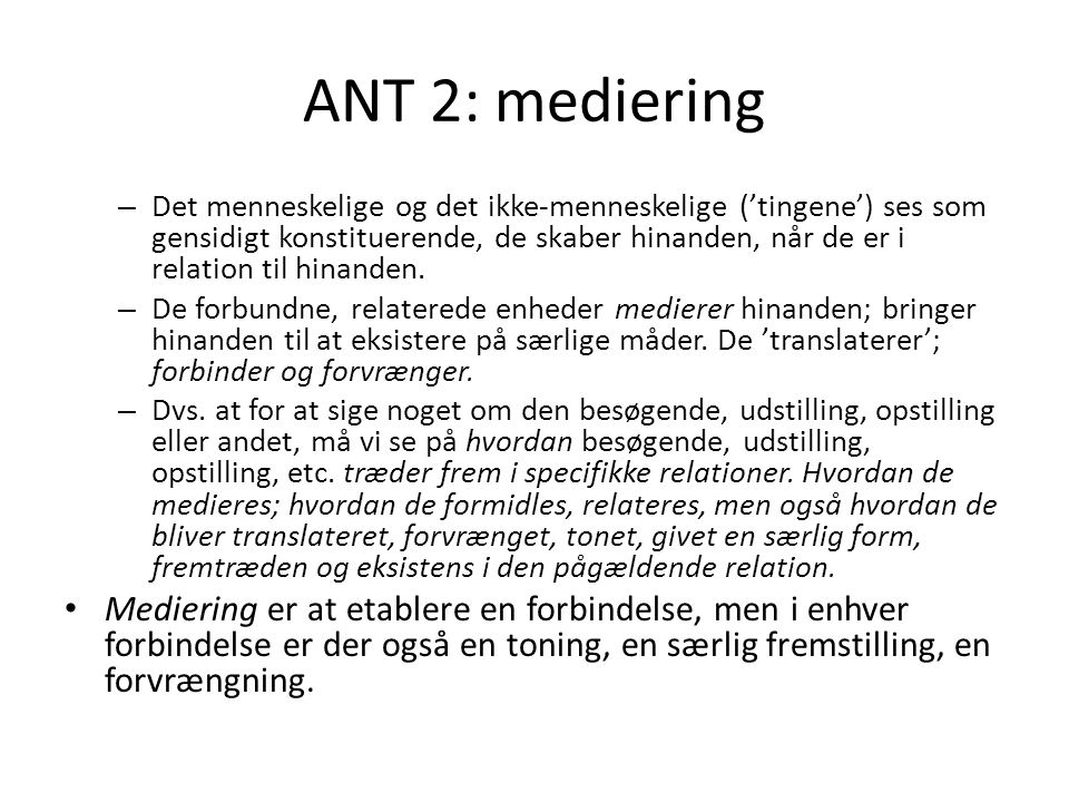 ANT 2: mediering