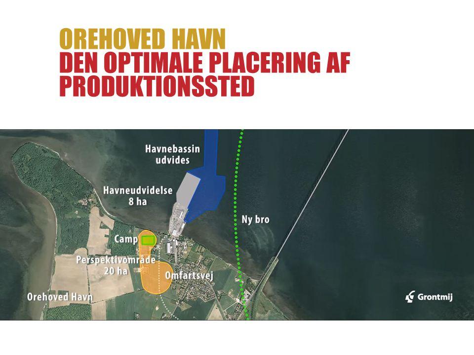 Orehoved Havn den optimale placering af produktionssted