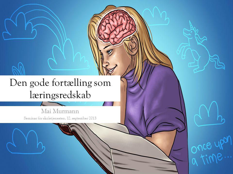 Den gode fortælling som læringsredskab