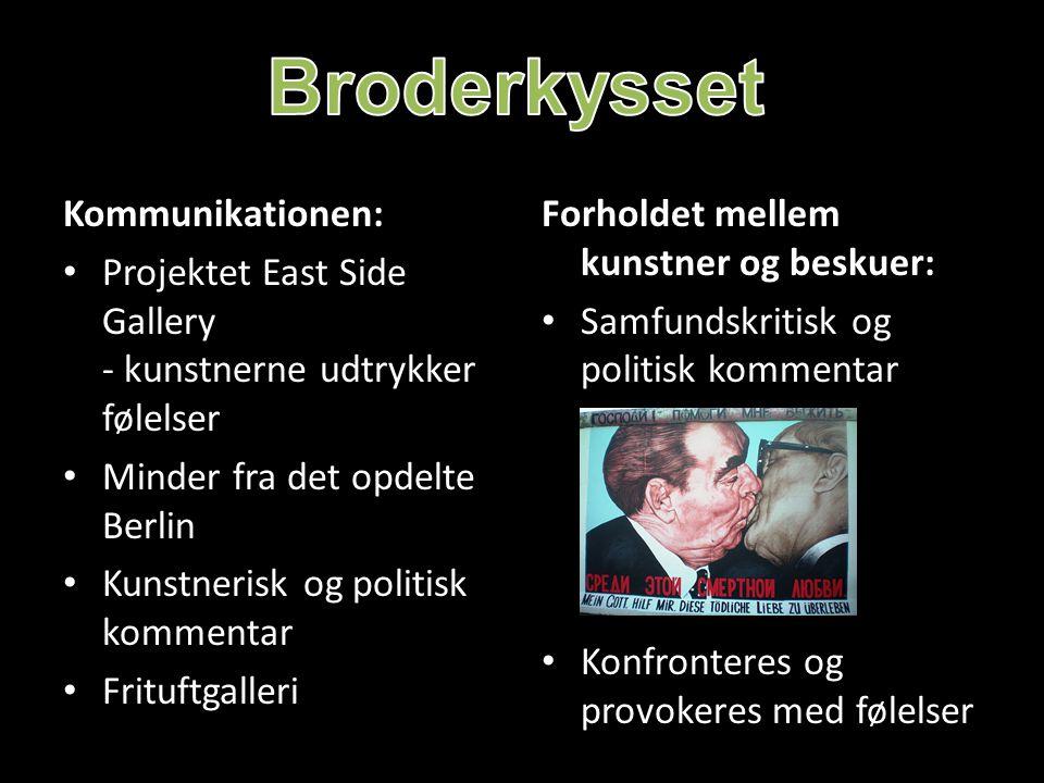 Broderkysset Kommunikationen: