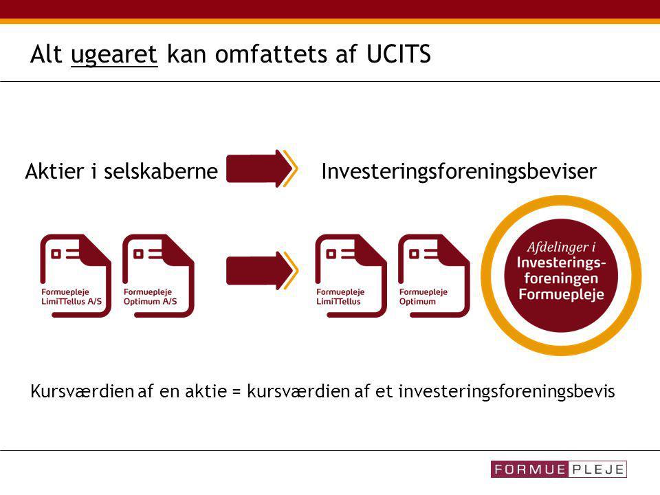 Alt ugearet kan omfattets af UCITS