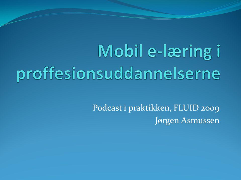 Mobil e-læring i proffesionsuddannelserne