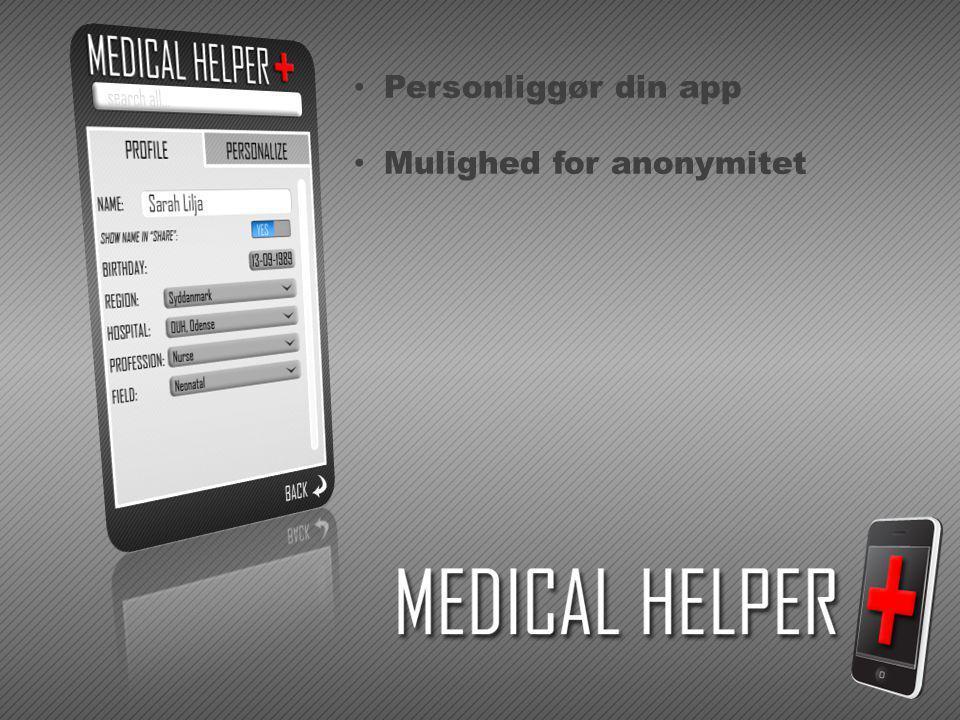 Personliggør din app Mulighed for anonymitet