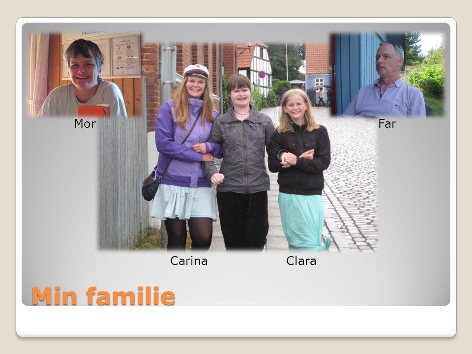 Mor Far Carina Clara Min familie