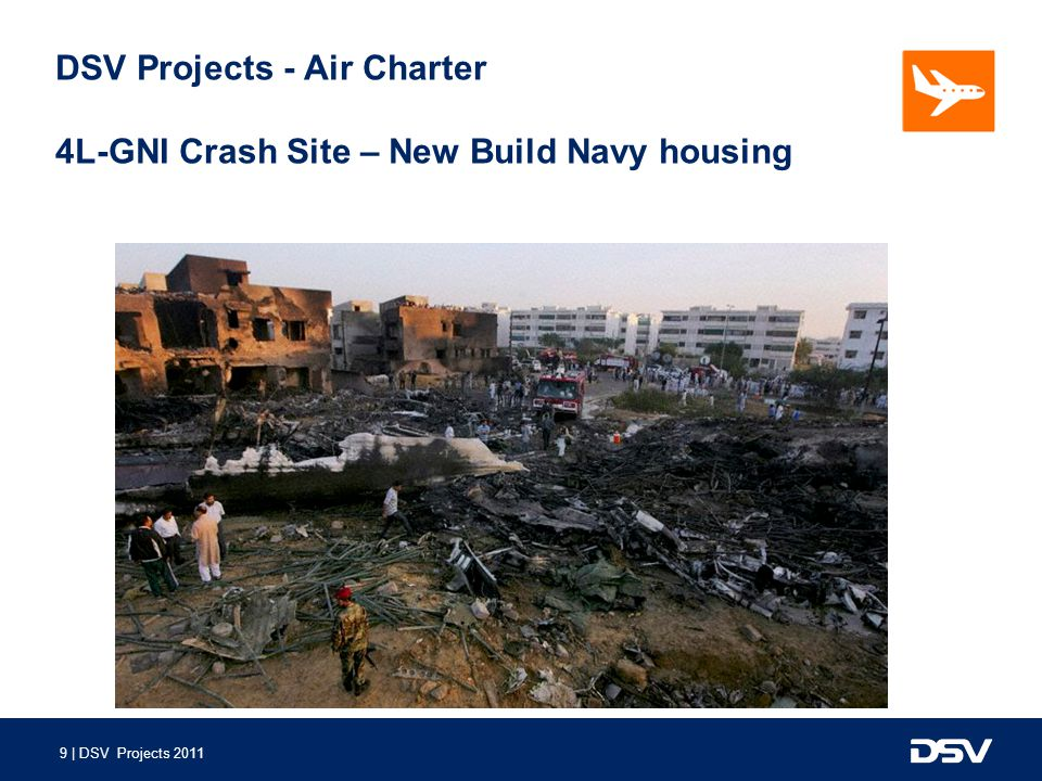 DSV Projects - Air Charter 4L-GNI Crash Site – New Build Navy housing